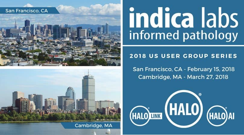 Indica Labs 2018 US User Group Meeting Series