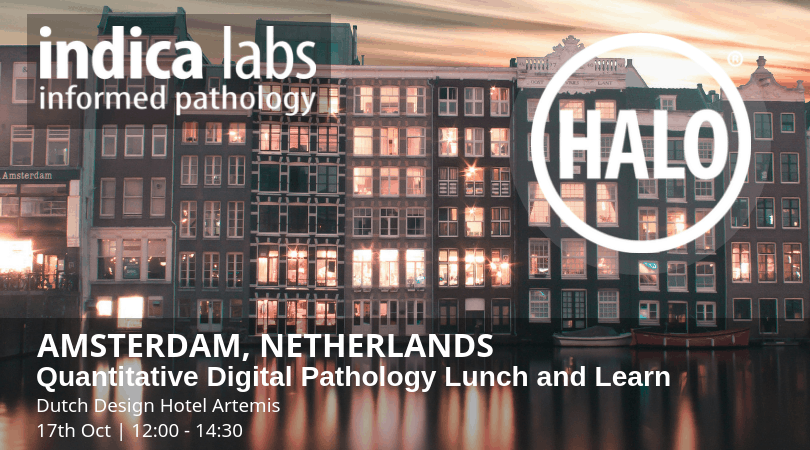Indica Labs Quantitative Digital Pathology Amsterdam Lunch & Learn